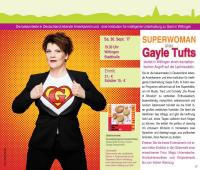 30.09.2017: Gayle Tufts -Superwoman-